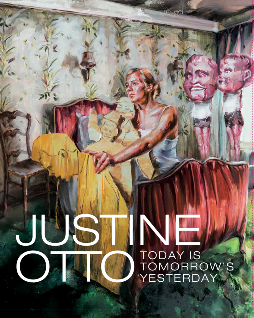 JUSTINE OTTO. TODAY IS TOMORROW'S YESTERDAY
