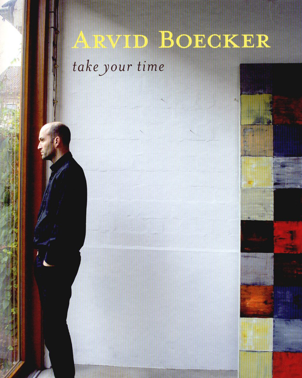 ARVID BOECKER. TAKE YOUR TIME